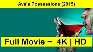 Ava's Possessions Full Length'MovIE 2015