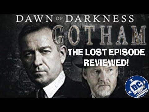THE LOST GOTHAM EPISODE! Gotham Dawn of Darkness Book Review!