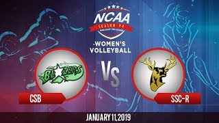 NCAA 94 Women's Volleyball: CSB vs. SSC-R | January 11, 2019