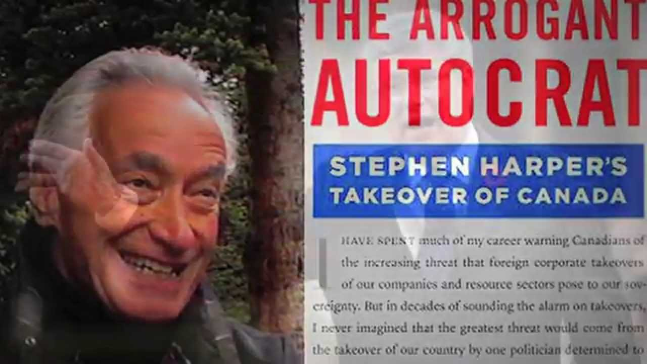 the arrogant autocrat stephen harper s takeover of canada youtube