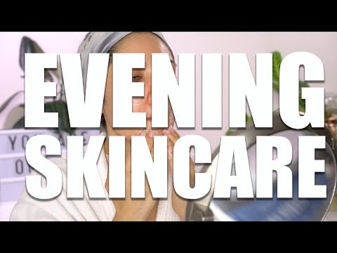 Evening Skincare Routine 2018 | Melissa Alatorre