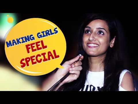 how to make a girl feel special kolkata girls open talk boys must watch wassup india