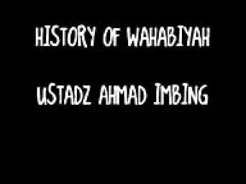 HISTORY OF WAHABI AHMAD IMBING