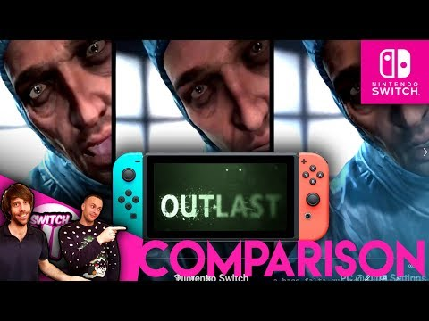 Outlast Switch Vs PS4 and PC: Good Port or Bad? (Side by side Gameplay compasiron)