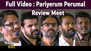 Full Video : Pariyerum Perumal Review Meet | Ameer, Ram, Vetrimaaran, Bharathiraja, Mari Selvaraj