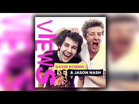 VIEWS with David Dobrik and Jason Nash | Podcast #1 | YouTube Douchebags | 05/18/2017