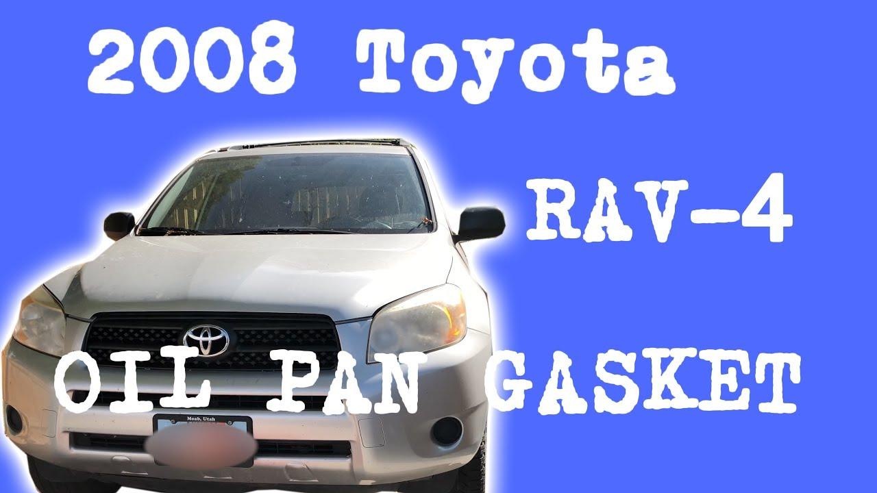 2008 Toyota RAV-4 - Oil Pan Gasket