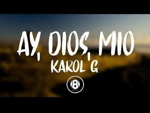 Karol G – AY DIOS MIO (8D Audio)