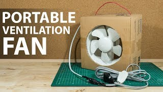 DIY || Portable Ventilation Fan From Its Box