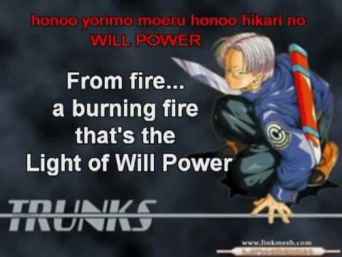 DBZ Hikari no Will Power Subbed- Trunks's Theme
