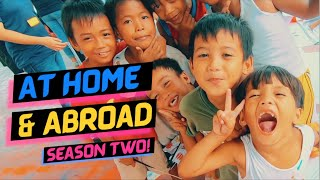 Stay Tuned! At Home & Abroad Season 2 coming this 2020!