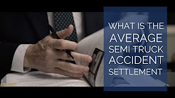 What is the average semi truck accident settlement? | San Diego Trucking Attorneys