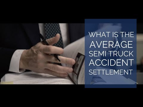 What is the average semi truck accident settlement?   San Diego Trucking Attorneys