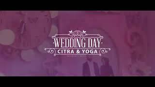 Wedding clip trailer Citra & Yoga 15 04 18