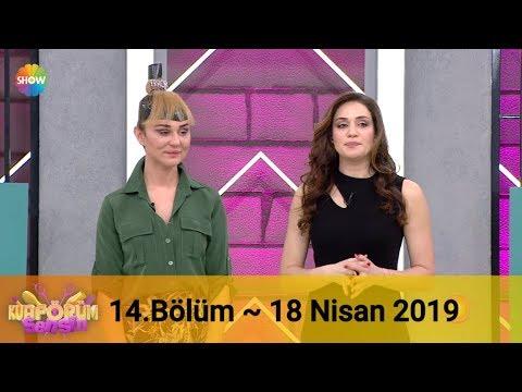 Kuaförüm Sensin 14. Bölüm | 18 Nisan 2019