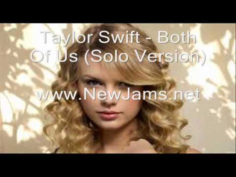 Taylor Swift - Both Of Us (Solo Version) New Song 2012