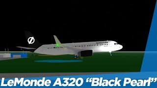 "[ROBLOX] LeMonde Airlines A320 ""Black Pearl"" Flight! (Again)"
