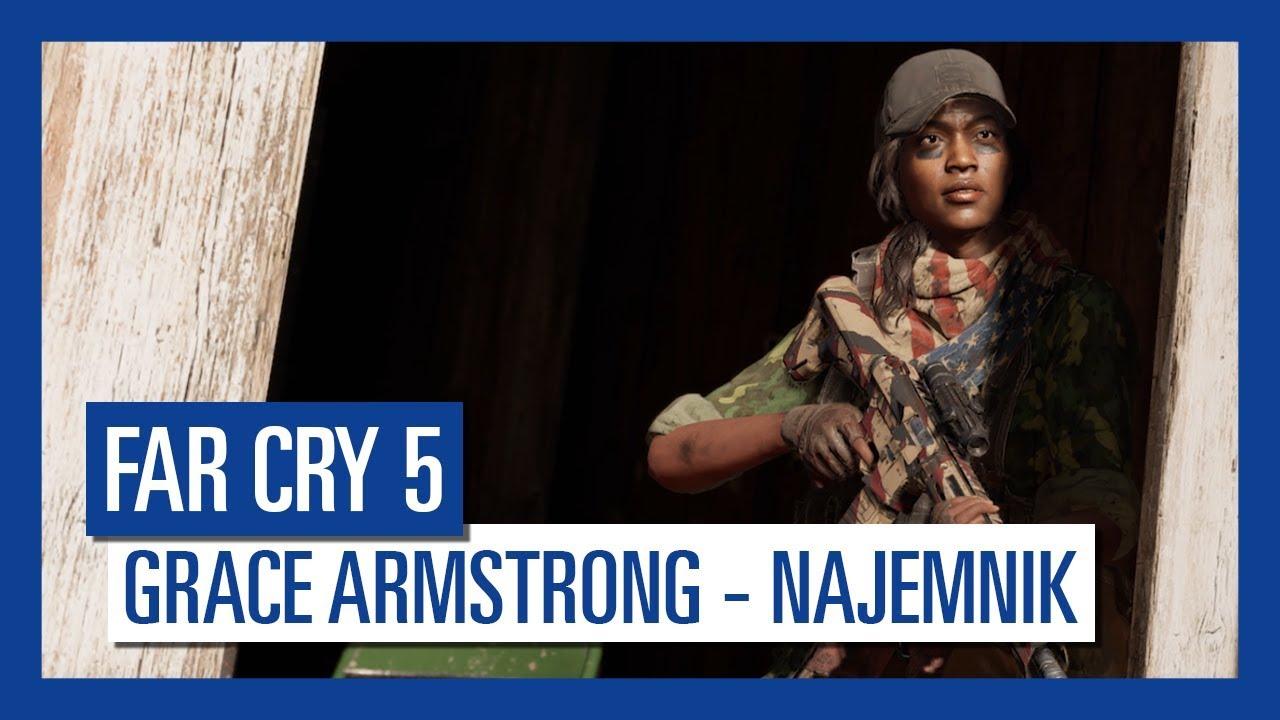 Far Cry 5: Grace Armstrong – najemnik  | Charakterystyka postaci |