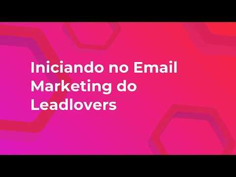 03 - Iniciando no e-mail marketing do leadlovers