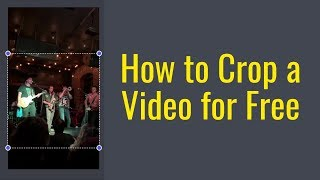 How to Crop a Viḋeo for Free Online