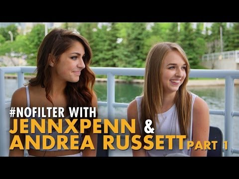 #NoFilter with Andrea Russett & JennxPenn - Part 1