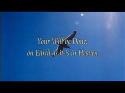 Your Will be Done on Earth as it is in Heaven