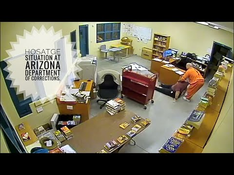 Hostage situation Arizona Department of Corrections.