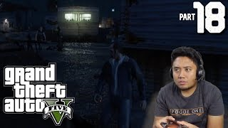 "Grand Theft Auto V (GTA 5) Gameplay Part 18 ""BOMB"" - jccaloy"