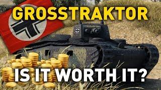 world of tanks    grosstraktor is it worth it