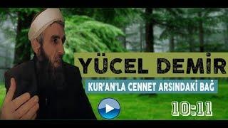 Yücel DEMİR Konu: Kur'an'la Cennet Arasındaki Bağ - Tevhid