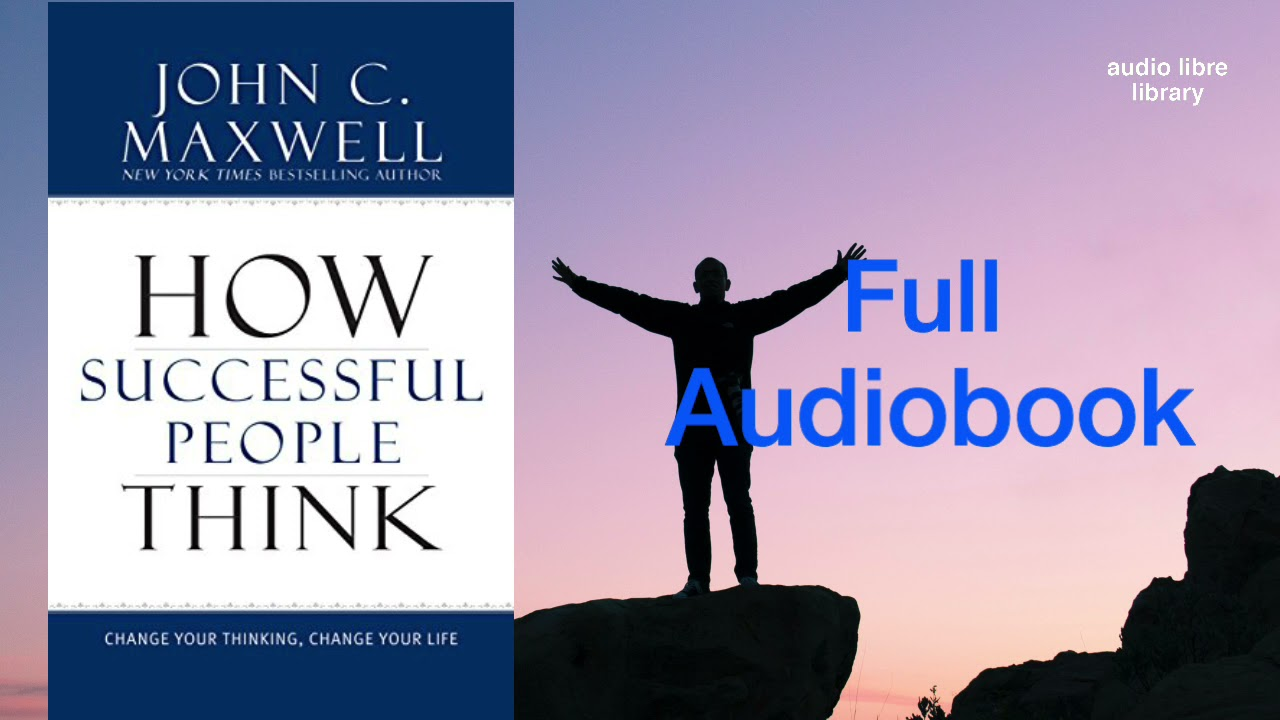 Download How Successful People Think | Full Audiobook