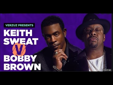 Watch the Full Replay of Keith Sweat vs. Bobby Brown 'VERZUZ ...