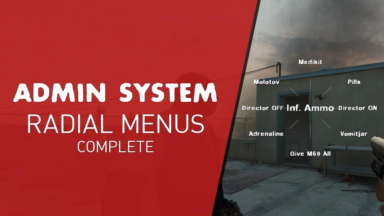 Left 4 Dead 2 - Admin System Radial Menus