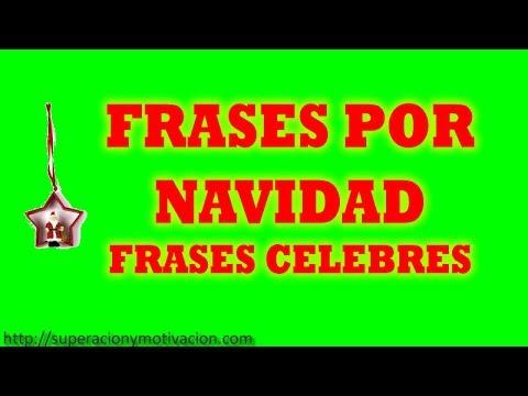 Frases por navidad frases celebres de navidad youtube - Felicitaciones navidad bonitas ...