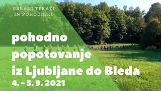 Ljubljana Bled pohod 2021