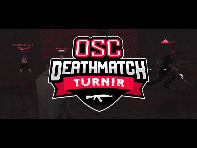 [OS] Old School SAMP - Deathmatch Turnir [Odabir parova]