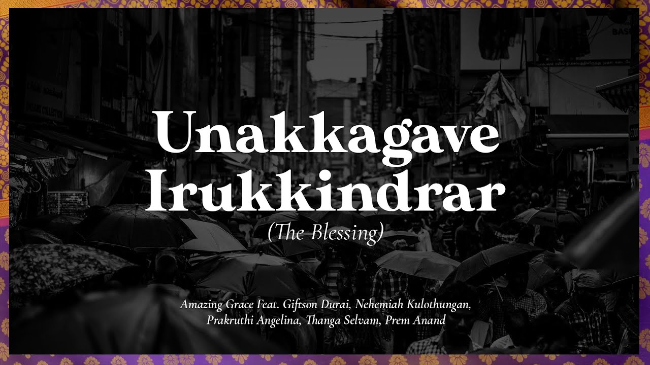 Unakkagave Irukkindrar - The Blessing Tamil Edition