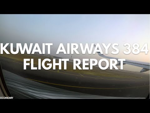 Kuwait Airways 384, DEL-KWI Economy  FLIGHT REPORT 
