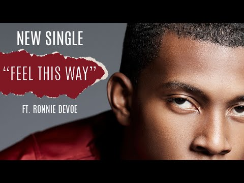"Tylan Featuring Ronnie Devoe     ""Feel This Way"" Lyric video"