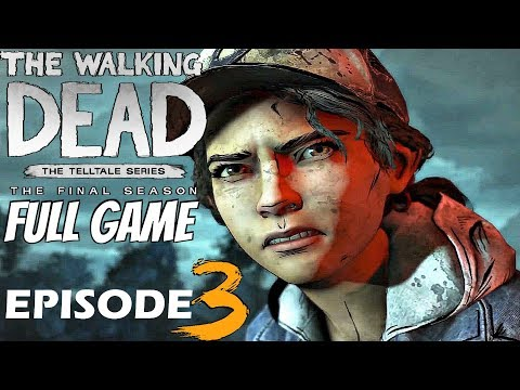 The Walking Dead Final Season – FULL EPISODE 3 WALKTHROUGH (Full Game)