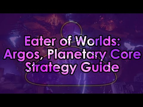 Destiny 2: Eater of Worlds Raid Lair - Argos, Planetary Core Strategy Guide