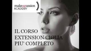 Corso Extension Ciglia: il più completo in Italia! | MakeUPassion Academy