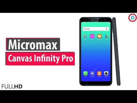 Micromax Canvas Infinity Pro with 18:9 Display, Dual Selfie Cameras & More   Should Buy?