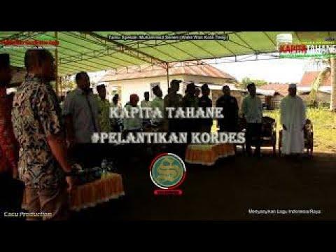 Kapita Tahane #Pelantikan Kordes