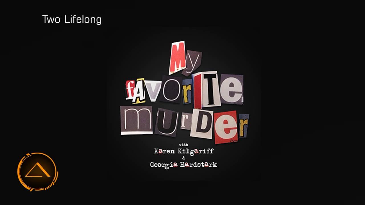 My Favorite Murder with Karen Kilgariff & Georgia Hardstark #38 - Sidebar  Nation