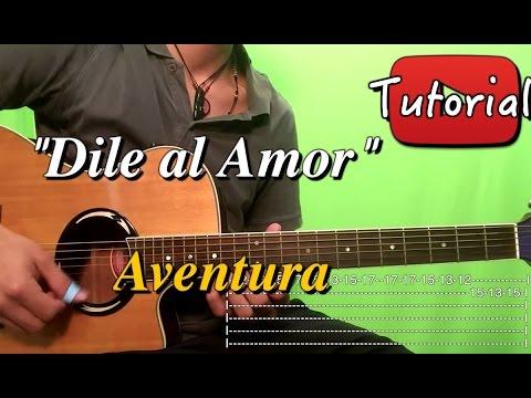 Dile al Amor - Aventura - Bachata Tutorial/Cover Guitarra