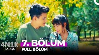 4N1K İlk Aşk 7. Bölüm