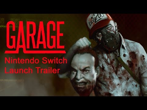 Garage Nintendo Switch Launch Trailer