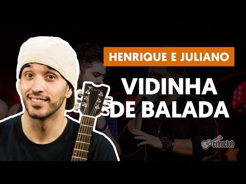 Vidinha de Balada - Henrique e Juliano aula de violão simplificada