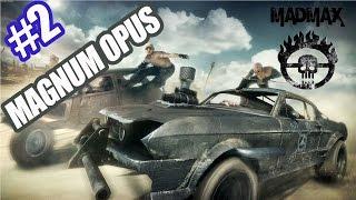Mad Max - GamePlay - A escolha do Magnum Opus - #2 pt-br